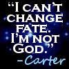 I'm not God... Carter by HCross9820
