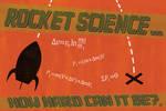 Rocket Science? by mxfaiman