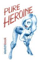 Pure Heroine 1 Cover by ArtofLaurieB