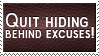Hiding behind Excuses Stamp by SparkLum