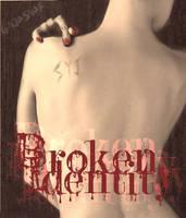 Broken Identity by GinjaSnap