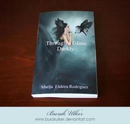 Through a Glass Darkly by BurakUlker
