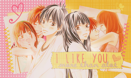 I like you more than alot by SakuraDG