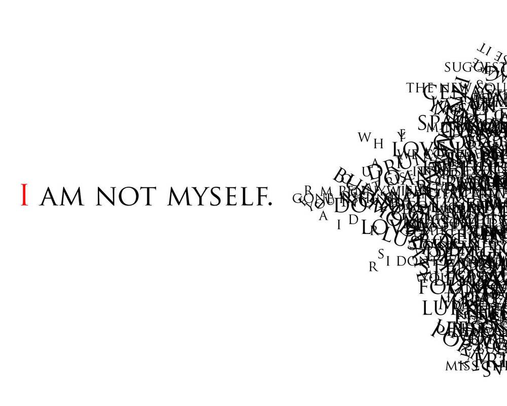 I am not myself by OrigamiSuicida