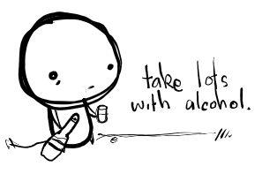 take lots with alcohol. by boobookittyfuck