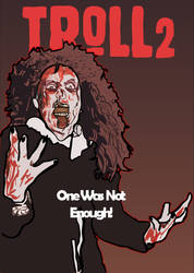 Movie Poster Illustrations: Troll 2 by Vigorousjammer
