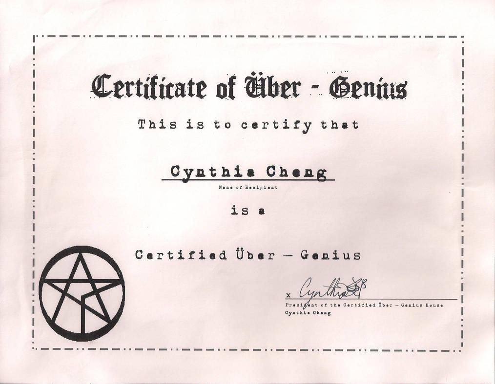 Certificate Of Uber Genius By Chazdravis On Deviantart