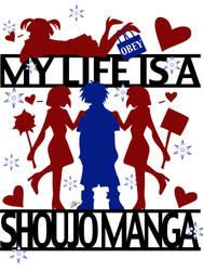 My Life is a Shoujo Manga by liliy