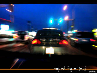 Raped By A Taxi by Zenith-XO
