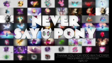 Never Say Pony ~ Wallpaper Pack by Karl97