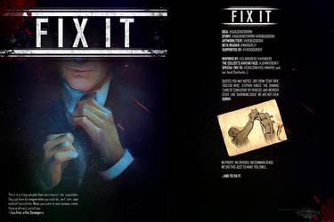 FIX IT by erebus-odora