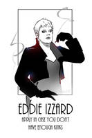 Eddie Izzard: doctor's orders by erebus-odora