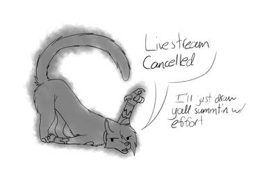 LIVESTREAM CANCELLED!! (maybe? collab needed) by fluffybunny98