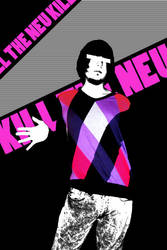 KILL THE NEU by Unstable-Government
