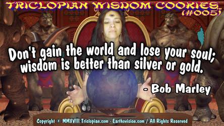 Triclopian Wisdom Cookies (#5 - Bob Marley) by Triclopian