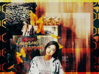 Dangerous woman /w Erenae by oreuis