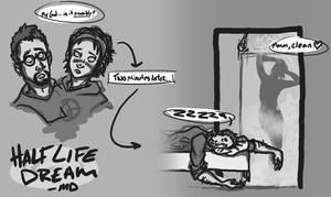 Half Life Dreams by JaxzDice