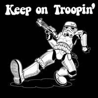 Keep On Troopin' by joewight
