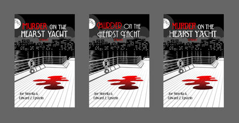 Murder on the Hearst Yacht book cover - fonts by RachelHWhite