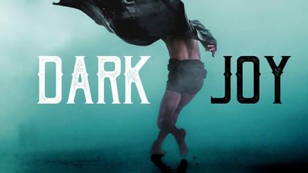 Dark Joy video title card by RachelHWhite