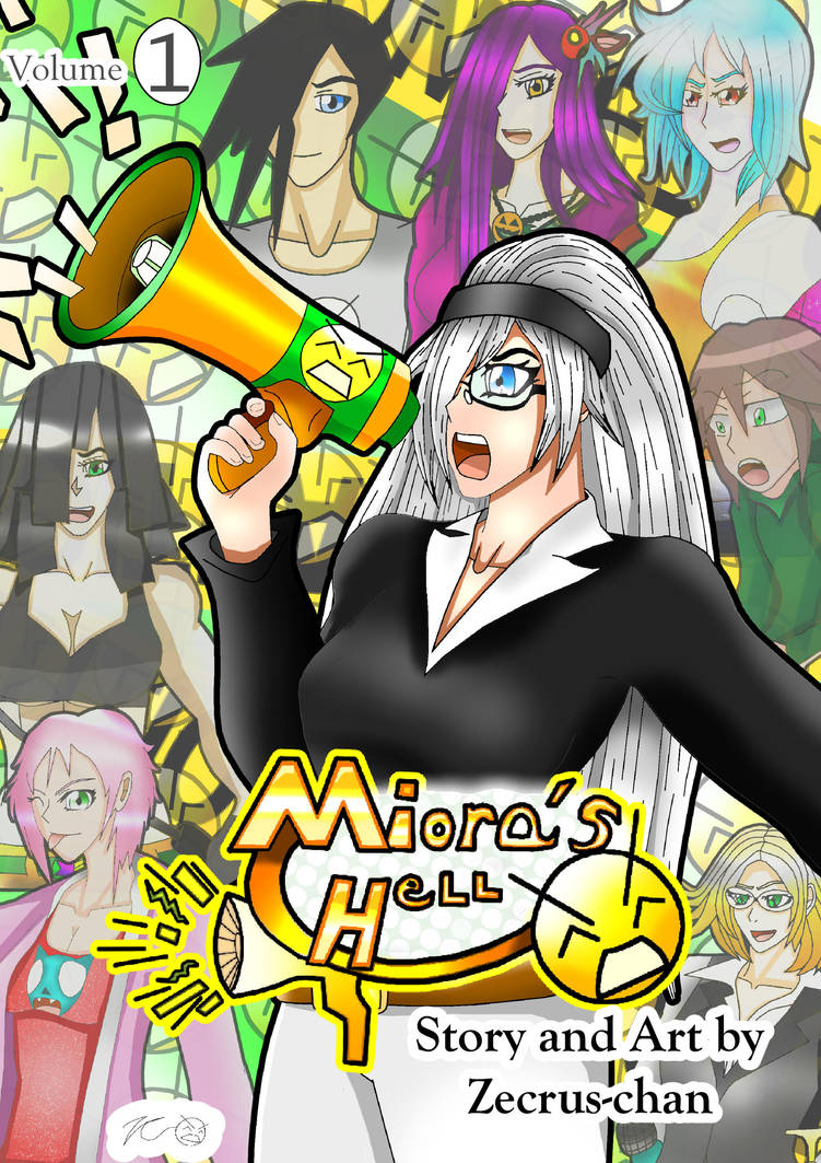 Miora's Hell, Volume One: New and Improved! by Zecrus-chan