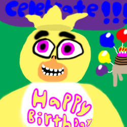 Chica Wishes You A Happy Birthday by huricane887