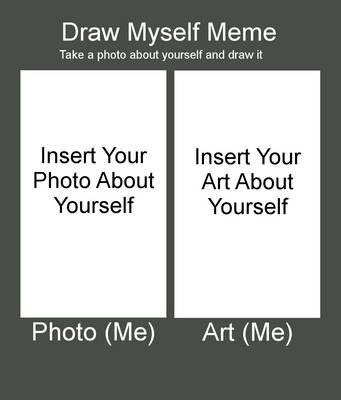 Draw Myself Meme by LanceRodriguez
