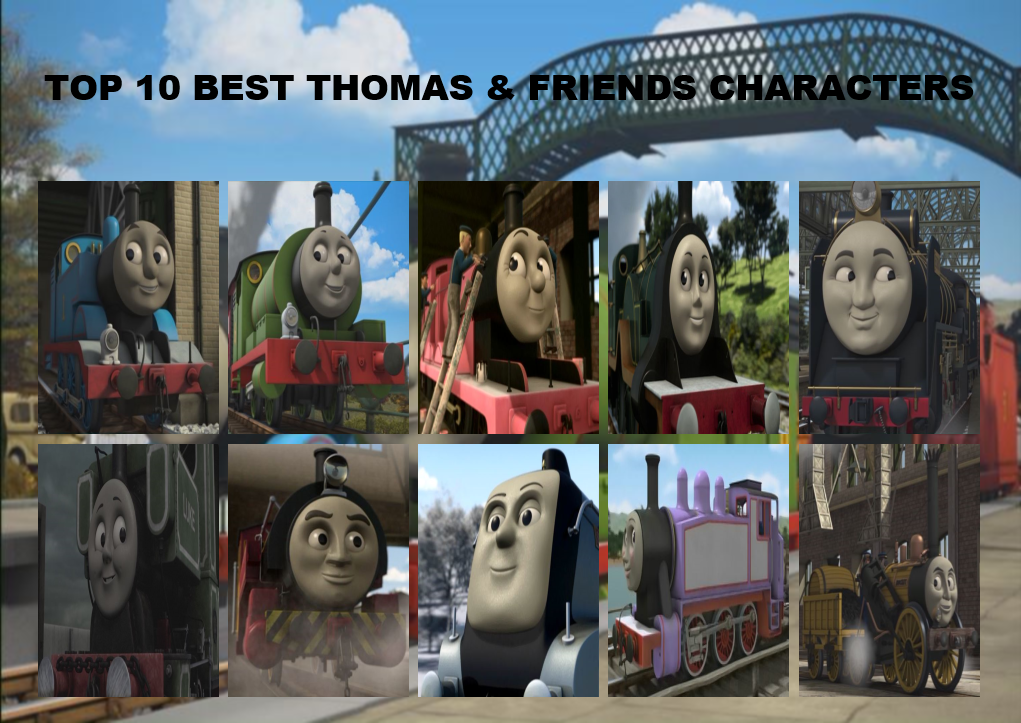 My Top 10 Best Thomas And Friends Characters By Tdgirlsfanforever On