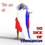 We are all sick of terrorism by Hera-of-Stockholm