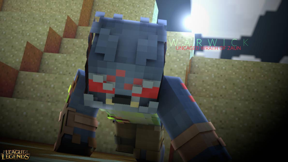 Warwick The Uncaged Wrath Of Zaun Minecraft Rend By Zynxthewolf On