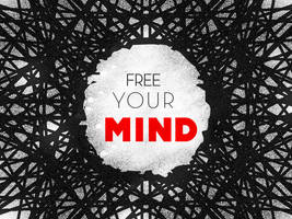Free Your Mind by steroidart