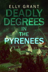 Deadly Degrees in the Pyrenees by evitart