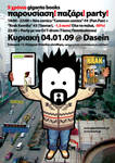 Poster-giganto party at Dasein by t-drom