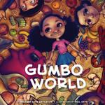 Gumbo World by mattahan