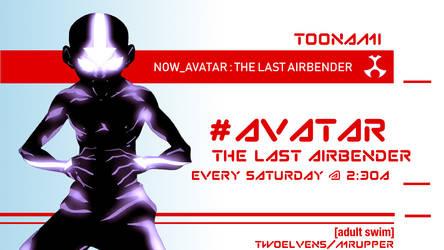 Avatar The Last Airbender(Fake 2012 Toonami Promo) by MrUpper