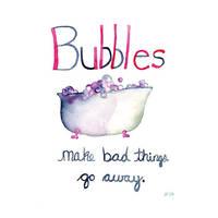Bubbles Make Bad Things Go Awa by Angela-Vandenbogaard