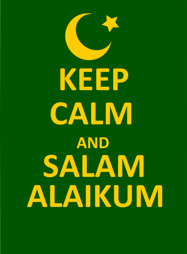 Keep Calm And Salam Alaikum By Poecillia Gracilis19