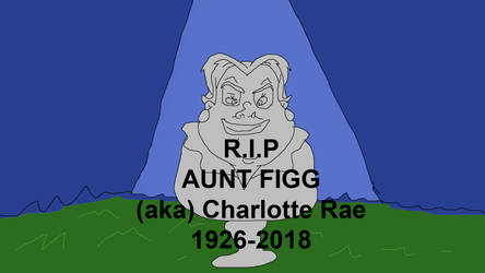 Goodbye Aunt Figg (1926-2018) by TomArmstrong20