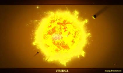 FIREBALL by MAYURG