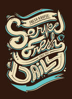 Served Fresh Daily by artisticpsycho87