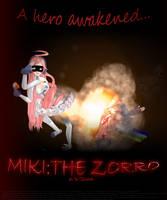 Miki the Zorro by Hanaminasho