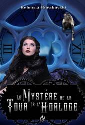 Le mystere de la tour de l'Horloge by Angel-of-Shadows30