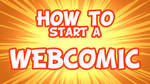 How to start a webcomic - video in description by The--Magpie
