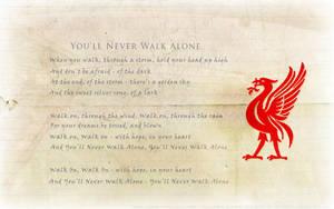 You'll Never Walk Alone by lfcjosh