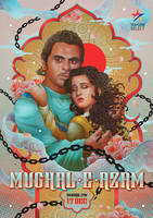 LOVE FEARLESSLY, MUGHAL-E-AZAM by papercaptain