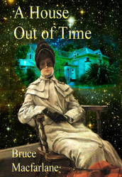 Book cover for a House Out of Time by beajaye1