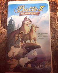 Balto ll Wolf Quest VHS 2nd copy by Oklahoma-Lioness
