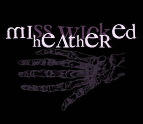 Miss Heather Wicked by MissWicked
