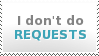 Stamp - I don't do requests by Hyanna-Natsu