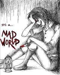 Mad World by MiRandom21